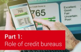 The Role of Credit Bureaus Part 1